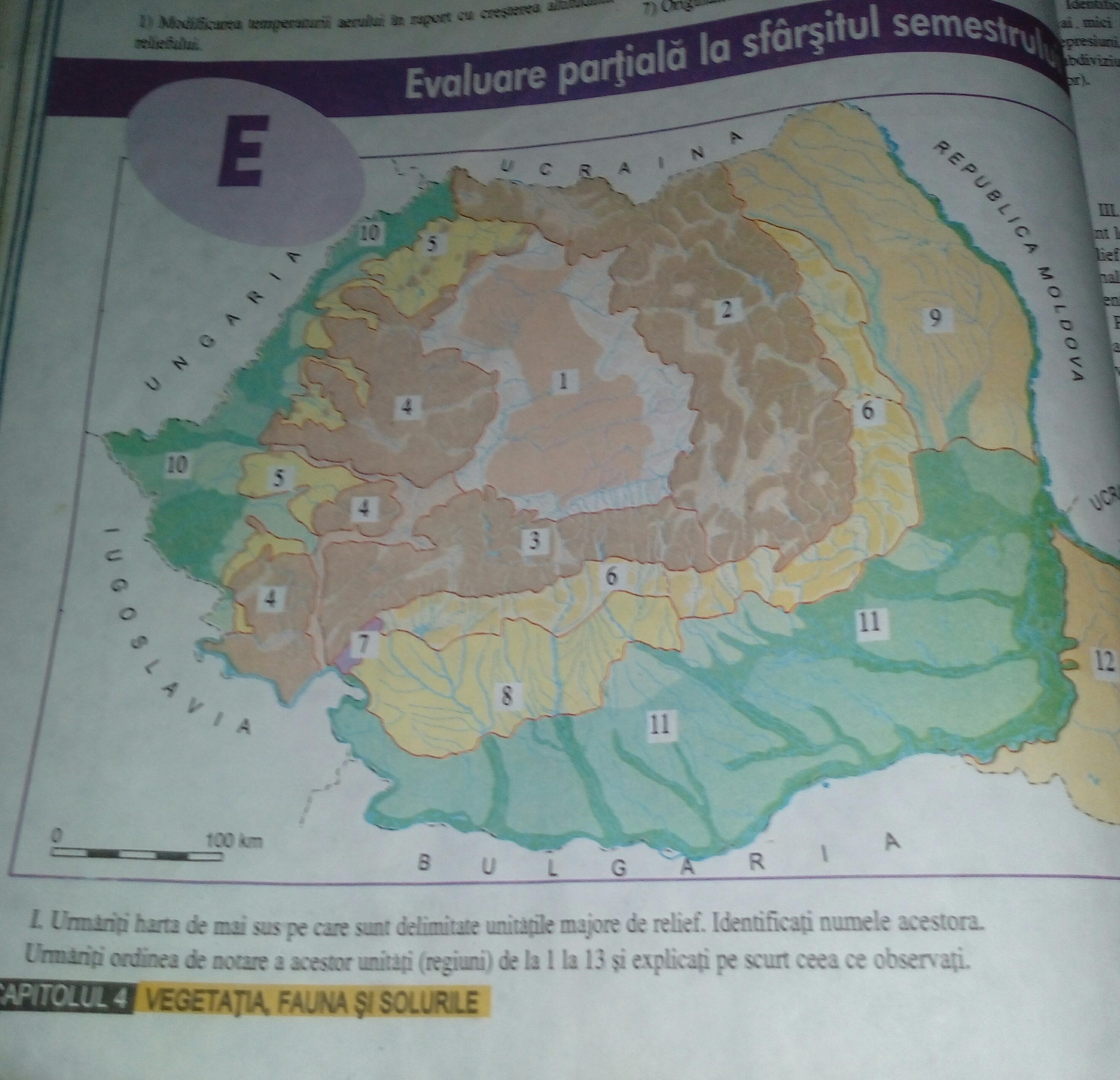 Urmăriți Harta De Mai Sus Pe Care Sunt Delimitate Unitățile Majore